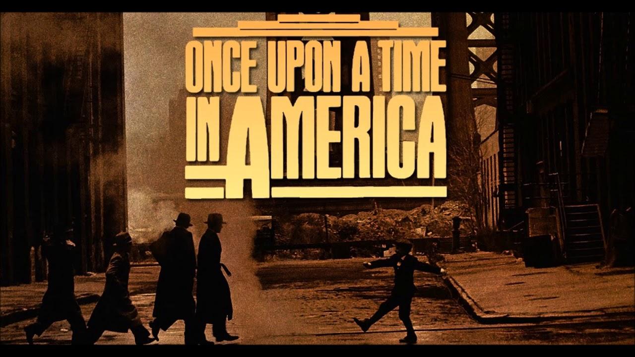 Кинофильм «Однажды в Америке» (Once Upon a Time in America)